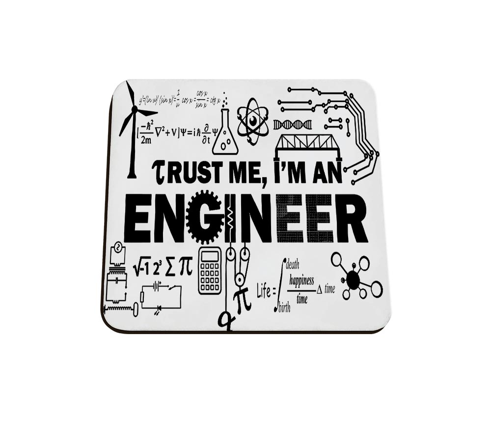 Trust Me I'm An Engineer